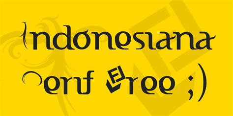 indonesiana serif  font  fonts