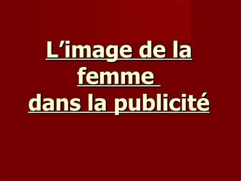 libro la femme la 97 calam 233 o l image de la femme dans la publicit 233