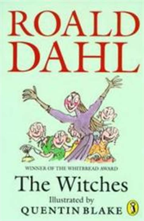 Roald Dahl The Witches Import the witches open library