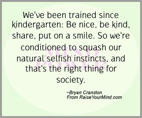 bryan cranston book quotes bryan cranston quotes sayings verses advice raise
