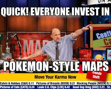 Jim Cramer Meme - quick everyone invest in pokemon style maps mad karma with jim cramer quickmeme