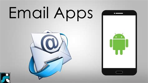 best email apps for android top 10 best email apps for android 2017