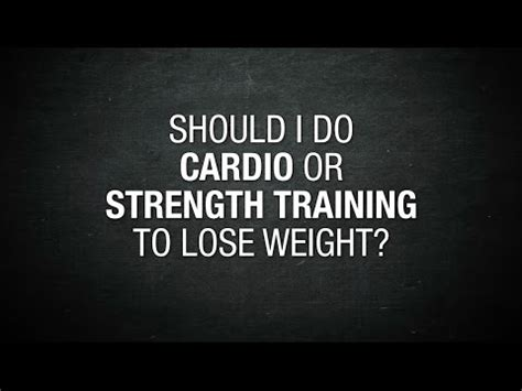 Should I Do Cardio Or Weights To Get Lean by Should I Do Cardio Or Strength To Lose Weight