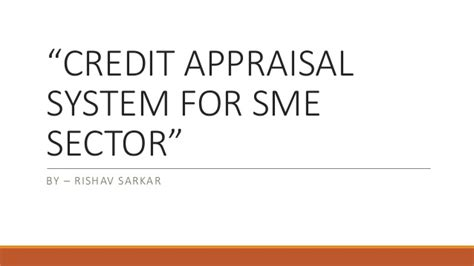 Mba Finance Project On Credit Appraisal by Credit Appraisal System For Sme
