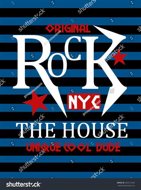 Newyork Rock new york rock housetshirt print poster stock vector 603312452
