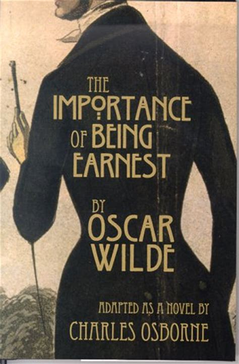 the importance of being earnest books the importance of being earnest quotes quotesgram