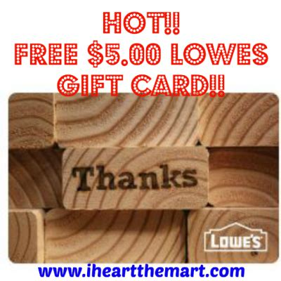 Where Can I Sell My Lowe S Gift Card - not the mart free 5 00 lowes gift card