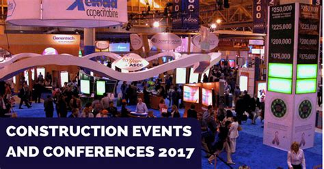 blogger events 2017 construction events and conferences 2017 geniebelt blog