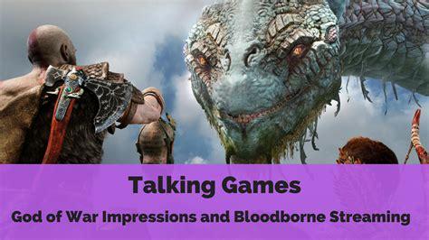 film god of war en streaming god of war impressions and bloodborne streaming talking