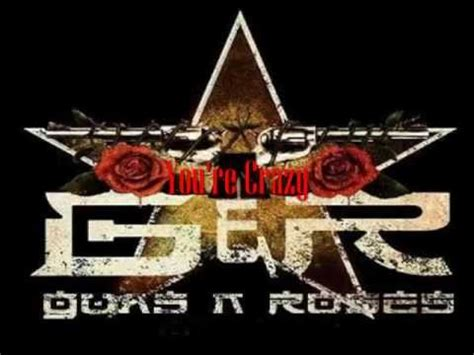 guns n roses you re crazy free mp3 download i love rock n roll guns n roses you re crazy youtube