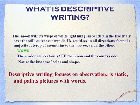 What Is Descriptive Essay Writing by Descriptive Writing Ppt