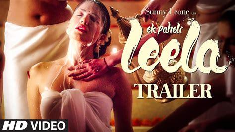 hot film video songs free download trailer ek paheli leela sunny leone t series youtube