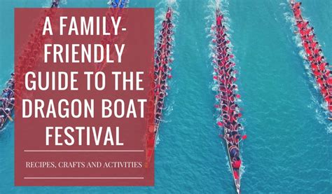 dragon boat festival holiday 2017 how to celebrate the dragon boat festival 2017 chinese