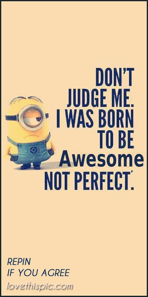 Don T Judge Me Quotes by Don T Judge Me Pictures Photos And Images For