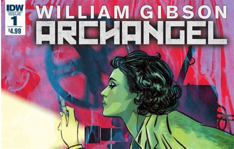 pattern recognition william gibson sparknotes get a sneak peek of archangel the new comic book by