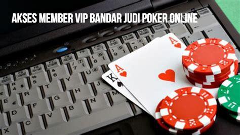 main judi kartu poker  akses vip lebih menguntungkan situs poker  agen bandar