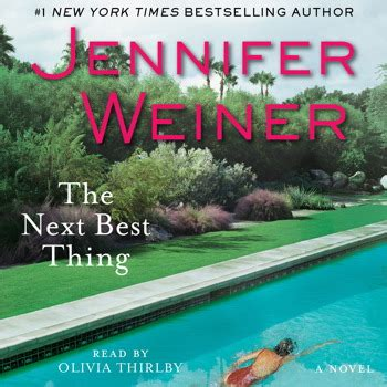 and the next thing you books the next best thing audiobook by weiner