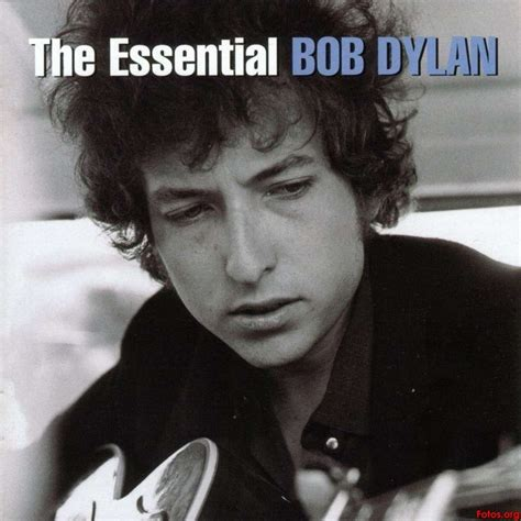 bob dylan album dylan bob dylan the essential bob dylan lyrics and tracklist