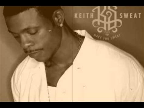 my lyrics keith sweat keith sweat i ll give all my to you