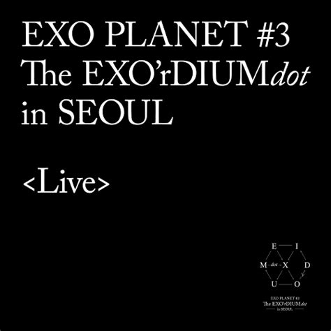 power by exo mp3 download download album exo exo planet 3 the exo rdium dot