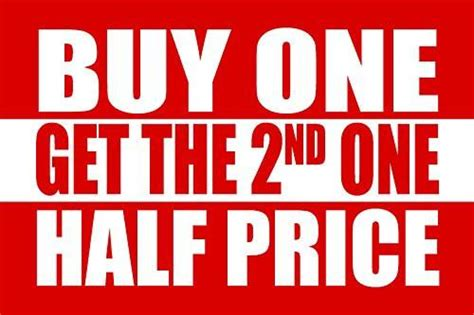 Buy One Get One Half Price But Be by Retail Signs 2000signs