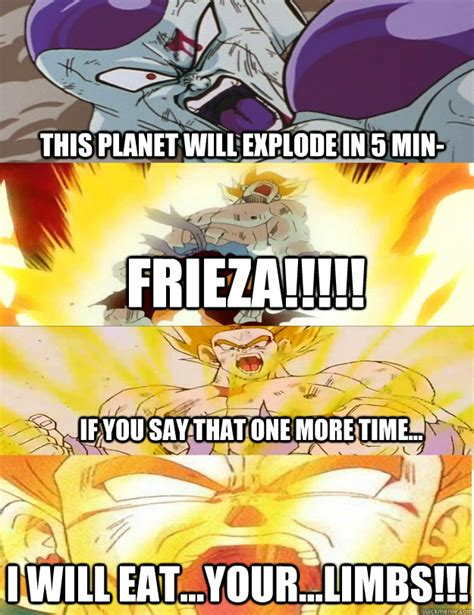 this planet will explode in 5 min frieza if you say