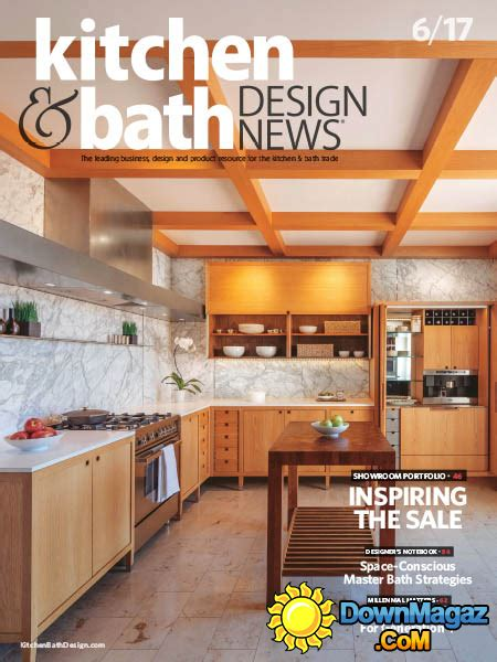kitchen and bath design news kitchen bath design news 06 2017 187 download pdf
