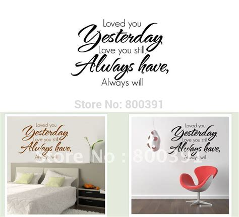 free shipping quot loved you yesterday quot decorative quotes