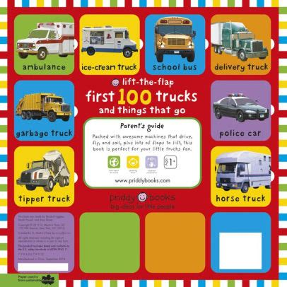 lift the flap first 100 first 100 trucks and things that go lift the flap by roger priddy board book barnes noble 174