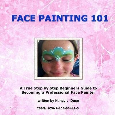 The Beginners Guide To Professionals Chapter 1 by Painting 101 Nancy J Duso 9781105834493