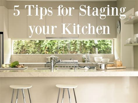 adventures in home staging practical advice to help transform your home from so so to sold books 5 tips for staging your kitchen foxy home staging