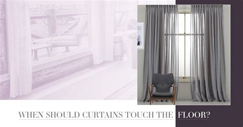 should curtains touch the floor or window sill should curtains touch the floor gurus floor