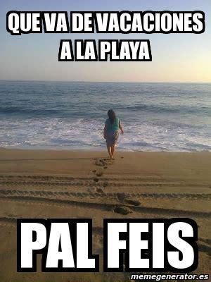 Memes Playa - memes vacaciones en la playa