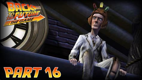 the future let s play back to the future the let s play part 16 let s