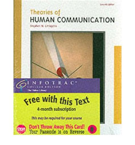 Human Communication Theory Comparative Essays by Theories Of Human Communication Stephen W Littlejohn 9780534549572