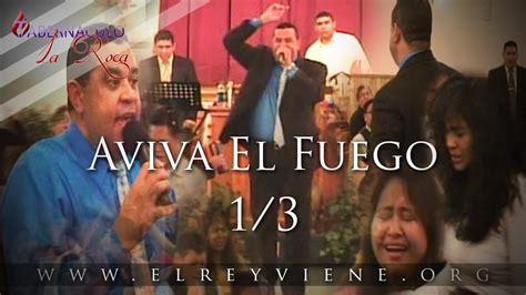 Morales Fuego pastor carlos morales aviva el fuego 1 3