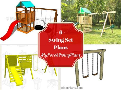 how to build a swing set free plans 6 free swing set plans free porch swing plans how to