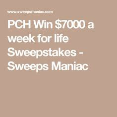 Pch 7000 A Week For Life Sweepstakes - pch sweepstakes win 100 000 00 sweepstakes and contests pinterest