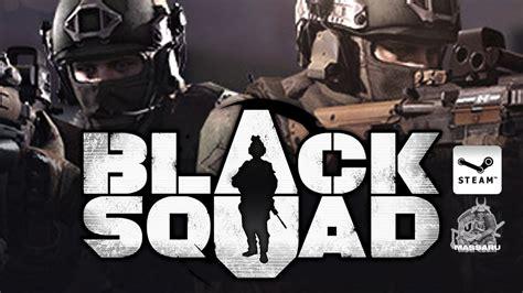 black squad black squad free to play gameplay pc hd 1080p