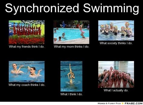 Synchronized Swimming Meme - pin by michelle caldera montalbo on what others think i do