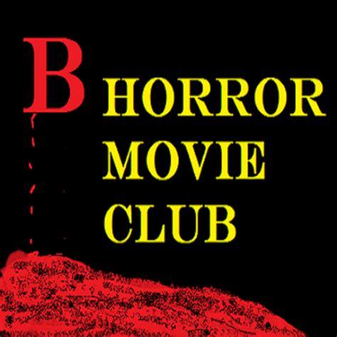film comedy podcast b horror movie club podcast free listening on podbean app