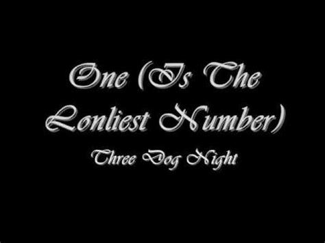 three one is the loneliest number one is the loneliest number three lyrics