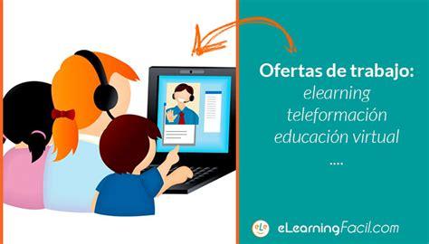 codigo laboral ofertas de trabajo ofertas de empleo ofertas de trabajo elearning y teleformaci 243 n e learning