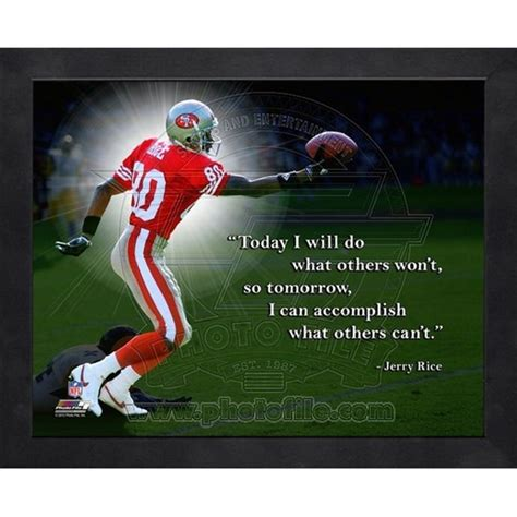 20 motivational quotes by the most inspiring nfl coaches jerry rice san francisco 49ers forty niners nfl hof framed