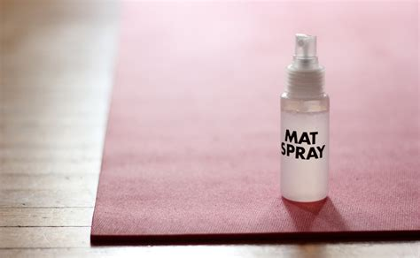 Mat Spray Recipe by Mat Spray Recipe Popsugar Fitness