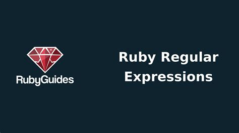 regex match pattern inside of existing match ruby regular expressions complete tutorial