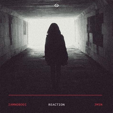 jmsn label iamnobodi reaction ft jmsn everydejavu record label
