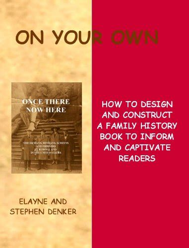 layout family history book on your own how to design and construct a family history