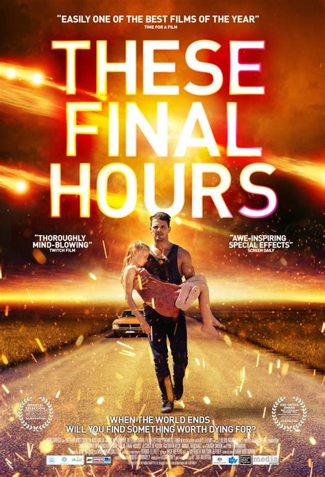 film hours these final hours 2013 kalafudra s stuff