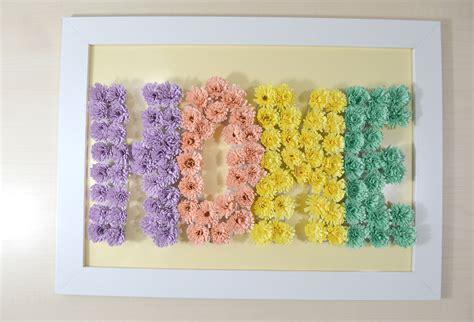 fiori sembrano di carta come fare un quadro con scritta di fiori di carta